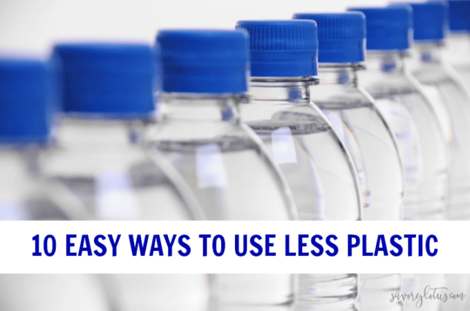 10 Easy Ways to Use Less Plastic