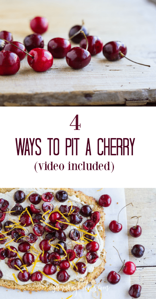 4 Ways to Pit a Cherry video included) - www.savorylotus.com