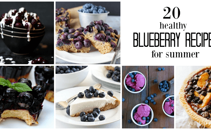 20 Healthy Blueberry Recipes for Summer