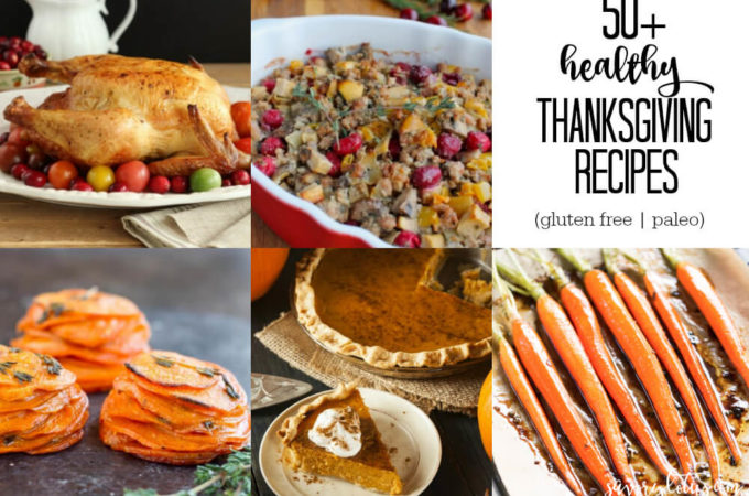 50+ Healthy Thanksgiving Recipes (gluten free and paleo)