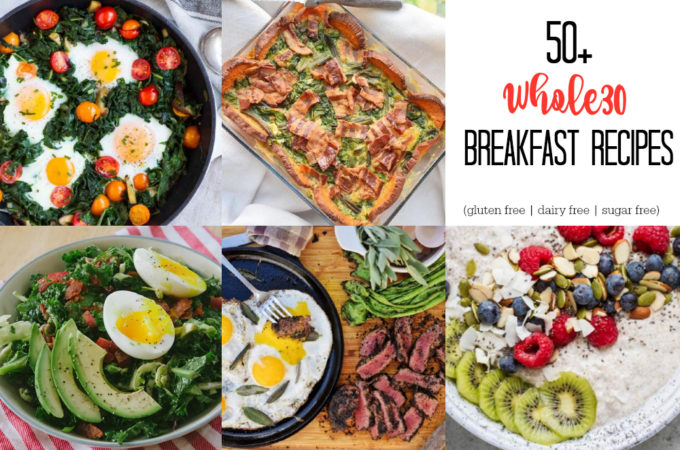 50+ Whole30 Breakfast Recipes