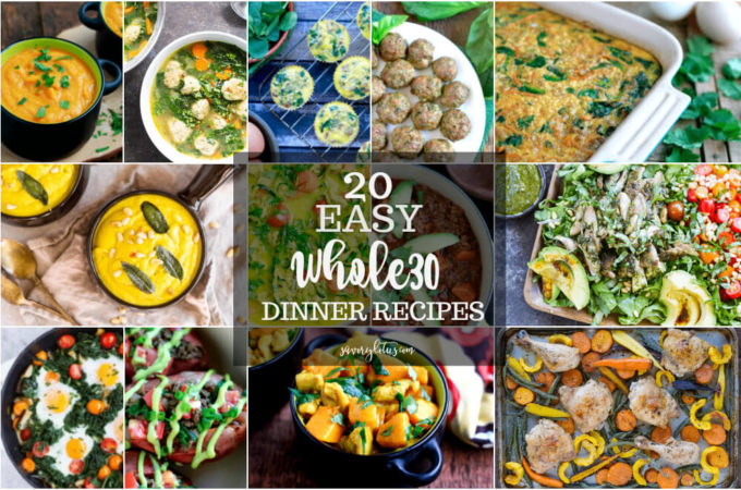20 Easy Whole30 Dinner Recipes