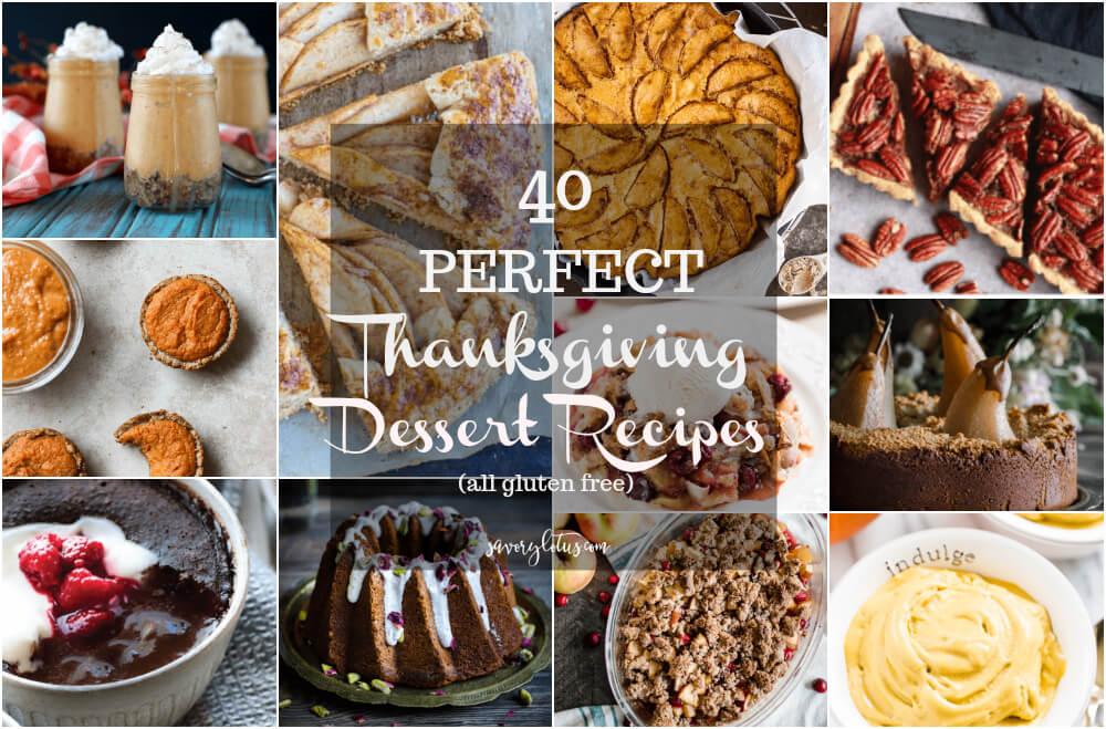 40 Perfect Thanksgiving Dessert Recipes (gluten free) | www.savorylotus.com