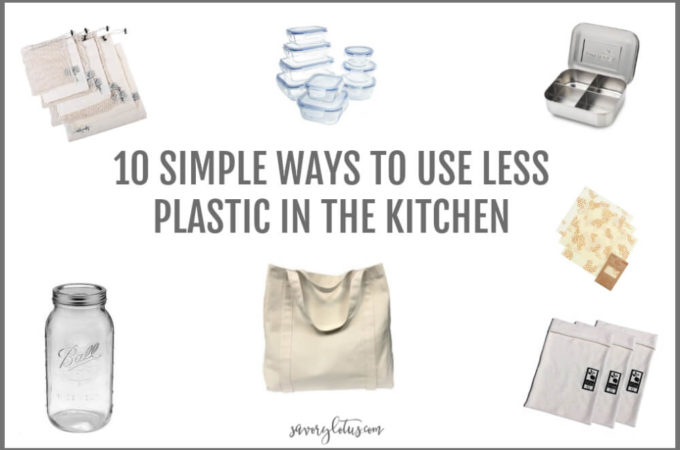10 Simple Ways to Use Less Plastic in the Kitchen
