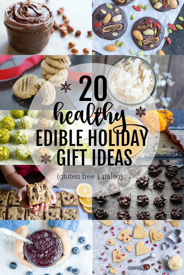 20 Healthy Edible Holiday Gift Ideas (gluten free and paleo) - ww.savorylotus.com