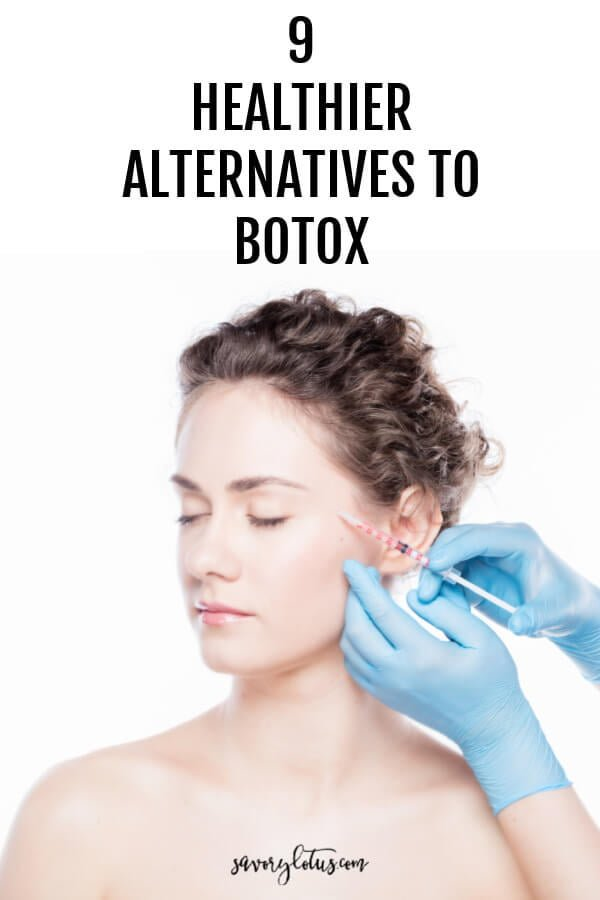 9 Healthier Alternatives to Botox - www.savorylotus.com